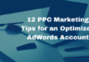 12 PPC Marketing Tips for an Optimized AdWords Account_